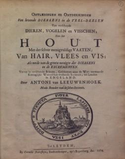 Voorpagina van 'Ontledingen en ontdekkingen van levende dierkens in de teel-deelen van verscheyde dieren', door Antoni van Leeuwenhoek